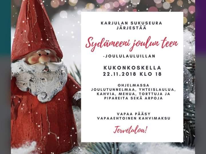 Karjulan sukuseuran järjestämä JOULULAULUILTA Kukonkoskella to 22.11. klo 18:00